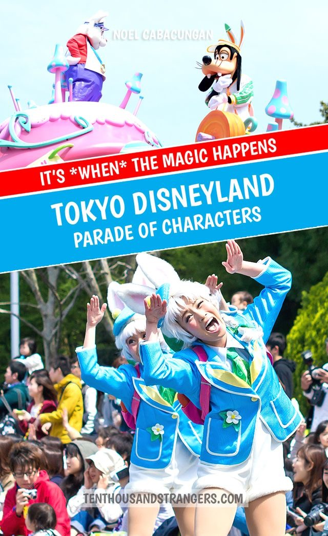 Tokyo Disneyland Parade - It's WHEN the magic happens