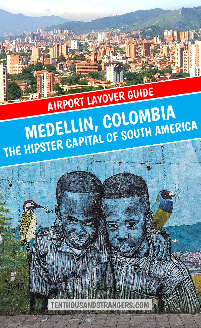 Medellin Airport Layover Guide