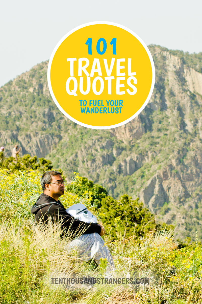 101 Travel Quotes to Fuel Your Wanderlust.